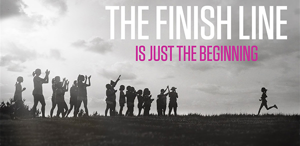 The Finish Line is Just the Beginning